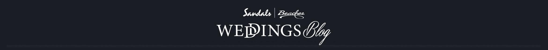 Sandals Wedding Blog